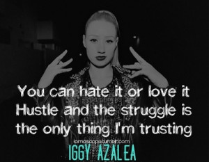 Iggy Azalea Quotes Tumblr