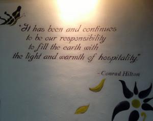 Hospitality Quote by Conrad Hilton at Conrad Centennial Singapore