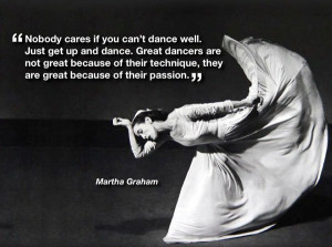 Famous Dance Quotes And Sayings Nobody-cares-if-you-cant-dance ...
