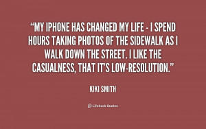 quote-Kiki-Smith-my-iphone-has-changed-my-life--233501.png