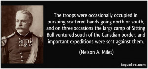 ... Sitting Bull ventured south of the Canadian border, and important