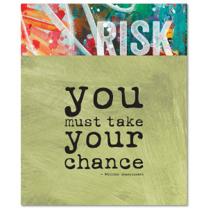 Risk Shakespeare Quote Inspirational Art (346548X)