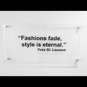 Fashions Fade Style Eternal