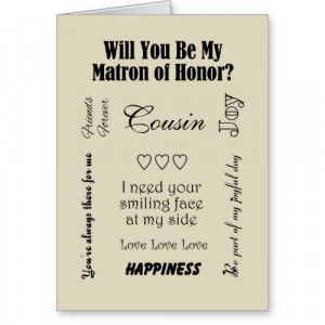 Will You Be My Matron of Honor? Quotes of Love and Marriage