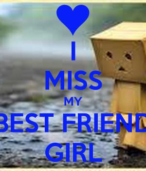 MISS MY BEST FRIEND GIRL