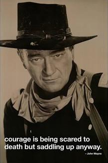 John Wayne Courage Motivational Poster (24x36) - Culturenik 2010