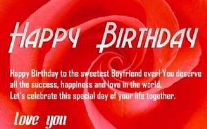 Happy Birthday Love Quotes for Boyfriend