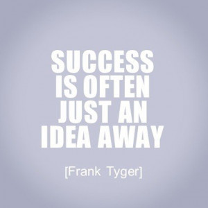 Daily inspirational quotes, sayings, success, frank tyger