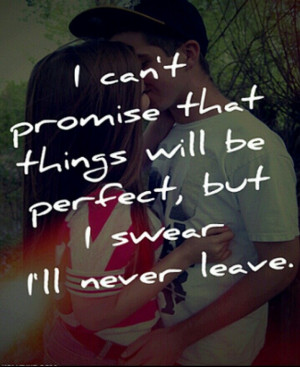 ll never leave...
