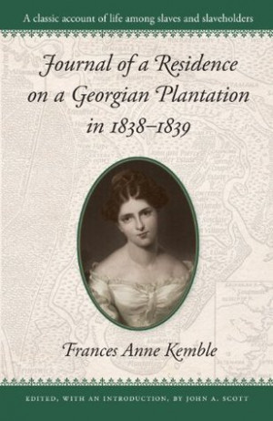 "Start by marking ""Journal of a Residence on a Georgian Plantation in ..."