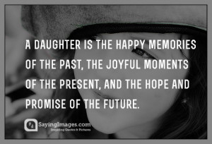 daughter quotes mother daughter quotes and father daughter quotation ...
