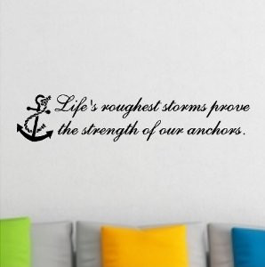 ... strength of our anchors beach wall quotes words beach decals lettering