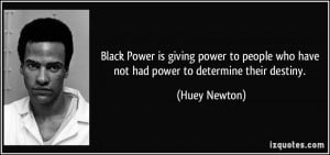 Black Power is giving power to people who have not had power to ...