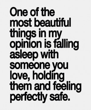 Feeling Perfectly Safe – Love Quotes