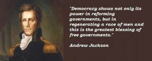 ANDREW JACKSON Democracy Quote PICTURES PHOTOS and IMAGES