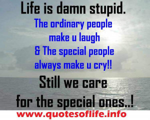Life is damn too stupid - life stupid quotes