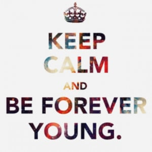 Forever young :)