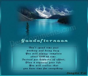 Code for forums: [url=http://www.imagesbuddy.com/good-afternoon-quote ...