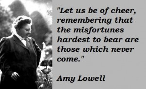 Amy lowell famous quotes 5