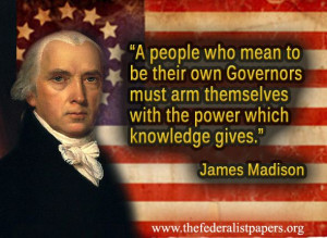 James Madison Quote – The Power of Knowledge