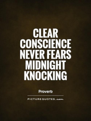 Conscience Quotes Proverb Quotes