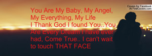 You Are My Baby, My Angel, My Everything Profile Facebook Covers