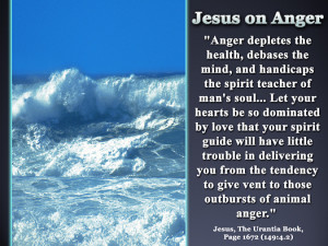 Jesus on Anger - Quote of the Day - love, health, spirituality