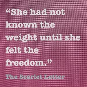 freedom ~ The Scarlet Letter, Nathaniel Hawthorne Nathaniel Hawthorne ...