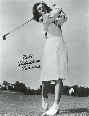 "... to do things better than anybody else."" – Babe Didrikson Zaharias"