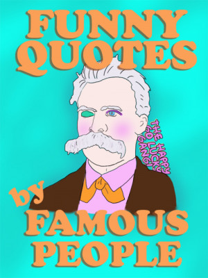"""Happy Go Lucky Gang kindle book """"Funny Quotes by Famous People ..."""