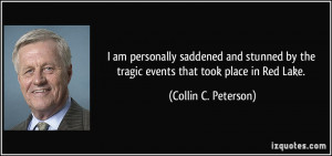 am personally saddened and stunned by the tragic events that took ...