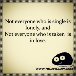 taken #single #lonely #happy