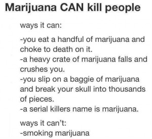 ways marijuana can kill you