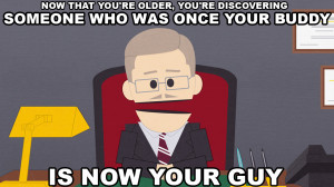 Discovering Your Buddy Is Now Your Guy On South Park