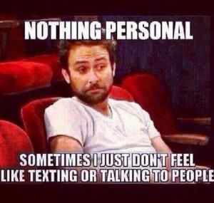 Don't feel like talking
