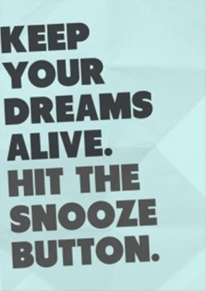 Vh funny quotes, keep your dreams alive