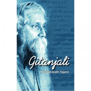 Rabindranath Tagore Gitanjali (1861-1941)~ 1