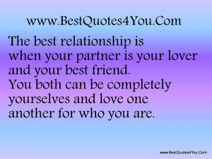 The Best Relationship Is When Your Partner Is Your Lover and Your Best ...