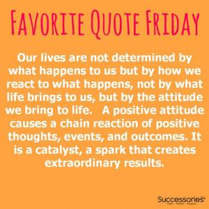 Favorite Quote Friday #attitude