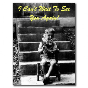 Can't Wait To See You Again! Post Cards