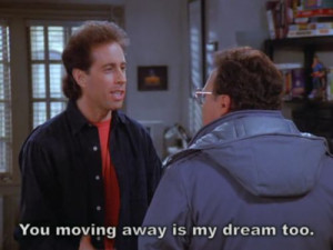 Seinfeld quote - Jerry also wanted Newman to move to Hawaii, 'The ...