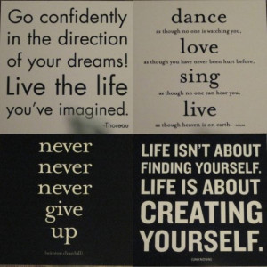 Go confidently in the direction of your dreams live the life youve ...