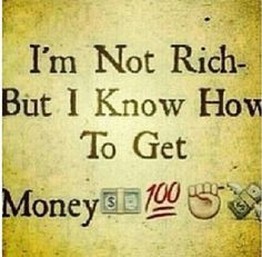 Im not rich quotes&pics