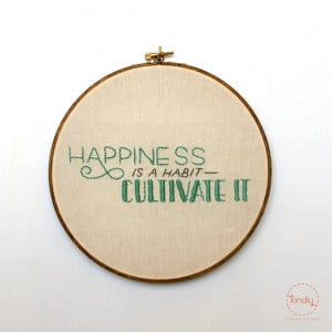 ... is a Habit, Cultivate It Embroidery Hoop Art / 8