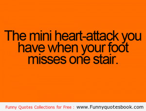 Get a mini Heart attack when you fall - Funny Quotes