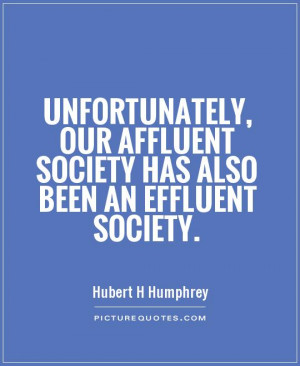 Society Quotes Hubert H Humphrey Quotes