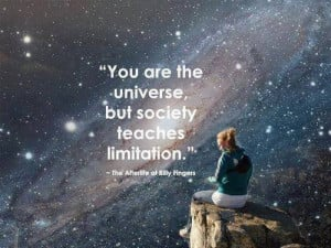 Inspiring quotes, sayings, you are the universe