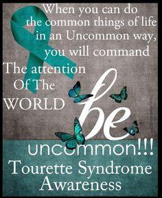 Tourette Syndrome awareness!!!