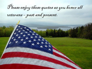 Please Enjoy These Quotes As You Honor All Veterans – Past And ...
