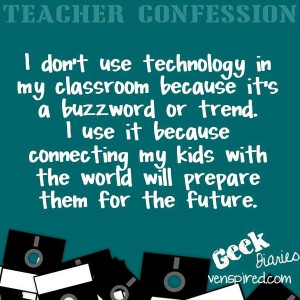 Tech in classroom quote via www.Venspired.com and www.Facebook.com ...